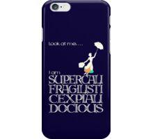 Mary Poppins - Supercalifragilisticexpialidocious v2 iPhone Case/Skin
