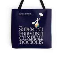 Mary Poppins - Supercalifragilisticexpialidocious v2 Tote Bag