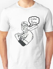 I'd rather be bowling PARODY. As worn by  THE DUDE. T-Shirt