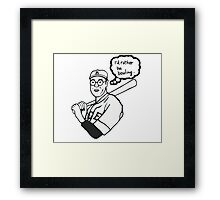 I'd rather be bowling PARODY. As worn by  THE DUDE. Framed Print