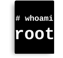 whoami root - Dark -T-Shirt for Sysadmins Canvas Print