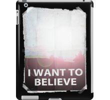 I want to believe light b iPad Case/Skin