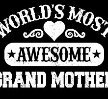 WORLD'S MOST AWESOME GRAND MOTHER by fancytees