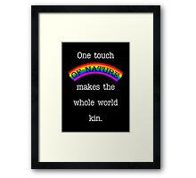 One Touch Of Nature. Framed Print