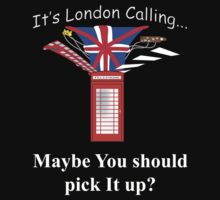 It's London Calling... by Thomas Prowse
