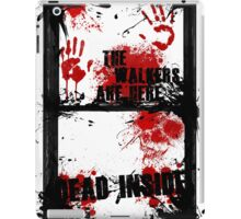 the walkers are everywhere iPad Case/Skin