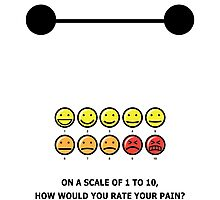 How would you rate your pain? Photographic Print