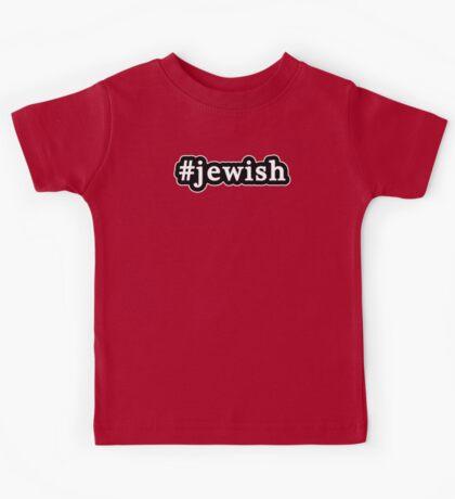 Jewish - Hashtag - Black & White Kids Tee