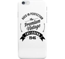 Vintage 1946 Aged To Perfection iPhone Case/Skin