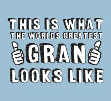 This is What The World's Greatest Gran Looks Like T-Shirt