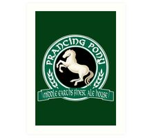 The Prancing Pony Art Print