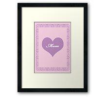 Mum Lilac Heart Framed Print