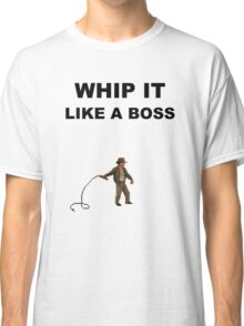 Whip it Classic T-Shirt
