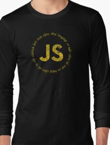 JavaScript - One language to rule them all Long Sleeve T-Shirt