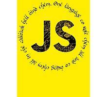 JavaScript - One language to rule them all Photographic Print