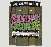 SIDECHAIN MASSACRE: non aprite quella porta. by PELUSSJE Sidechain Massacre