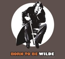 Born to be Wilde by Max Alessandrini