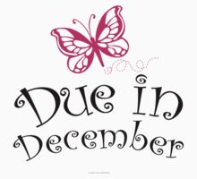'Due in December' T-Shirts, Hoodies, Accessories and Gifts by Albany Retro