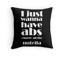 All The Nutella! Throw Pillow