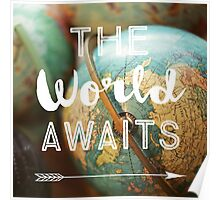 The World Awaits Poster