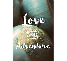 Love & Adventure Photographic Print