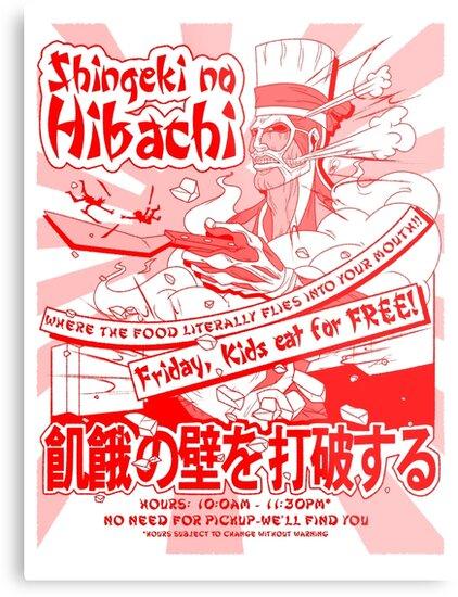 Shingeki no Hibachi (Attack on Hibachi) by Penelope Barbalios