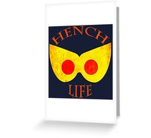Hench Life Greeting Card