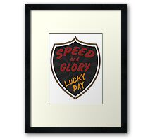 Speed and Glory Framed Print