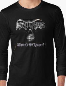 Hailfire Where's the Reaper? Long Sleeve T-Shirt