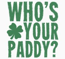 Whos Your Paddy? Kids Clothes