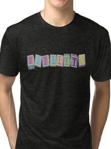 Babality! Tri-blend T-Shirt