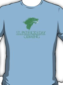 St. Patricks Day Is Coming  T-Shirt