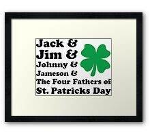 Jack, Jim, Johnny, Jameson. The Four Fathers of St Patricks Day Framed Print