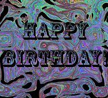 Happy Birthday! by Jessica Millman