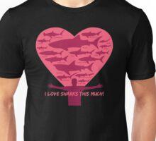 Love Sharks This Much design Unisex T-Shirt