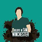 I Believe In Sam Winchester by iheartgallifrey