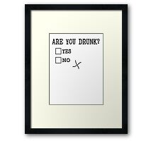 Are You Drunk? Funny Check Boxes yes no Framed Print