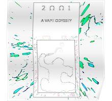 2001 Vape Odyssey Poster