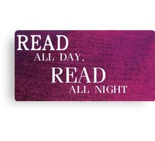 Read All Day Canvas Print