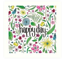 Happy Day to you! Art Print