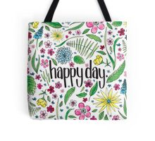 Happy Day to you! Tote Bag