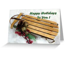 Happy Holidays To You #2 Greeting Card
