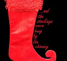 ...and the stockings were hung by the chimney with care... by jansnow
