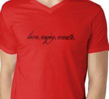 Love. Enjoy. Create. (Black Text) Mens V-Neck T-Shirt
