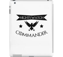 I am a commander in the nights watch - game of thrones iPad Case/Skin