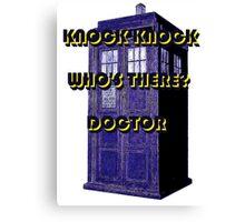 Knock Knock Doctor Canvas Print