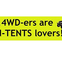 4WD-ers are IN-TENTS lovers!! by nonny
