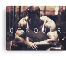 Conquer with Arnold Schwarzenegger Canvas Print