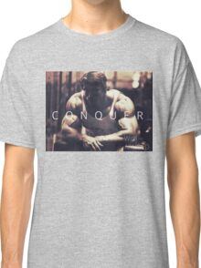 Conquer with Arnold Schwarzenegger Classic T-Shirt