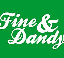 Fine & Dandy Extras: Green by M  Bianchi